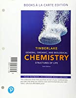 General, Organic, and Biological Chemistry: Structures of Life, Books a la Carte Edition (6th Edition)