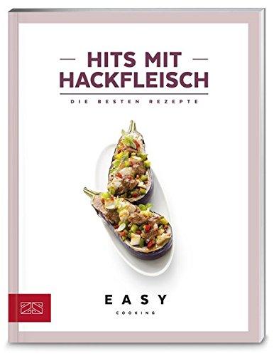 Hits mit Hackfleisch (Easy Kochbücher)