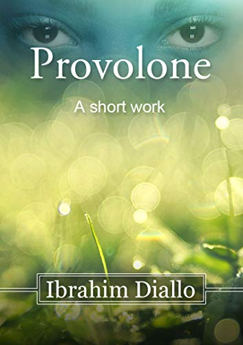 Provolone: A short work (English Edition)