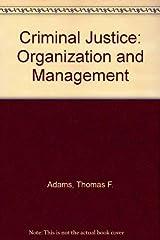 Criminal justice organization and management Hardcover