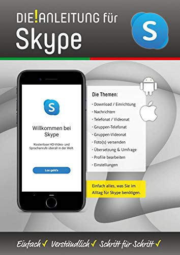 Die Anleitung für Skype > alle Funktionen ganz einfach erklärt