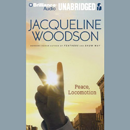 Peace, Locomotion audiobook cover art
