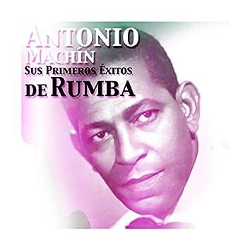 Antonio Machín, Sus Primeros Éxitos de Rumba