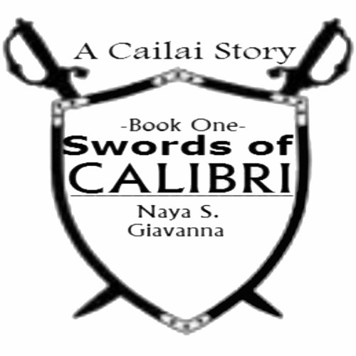 Swords of Calibri, Book 1 audiobook cover art