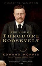Edmund Morris: The Rise of Theodore Roosevelt (Paperback); 2001 Edition