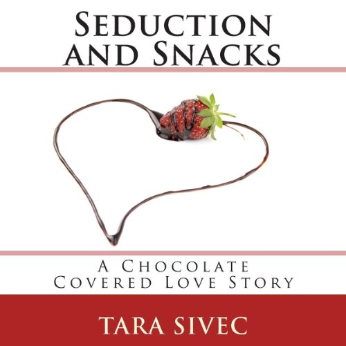 Seduction and Snacks cover art