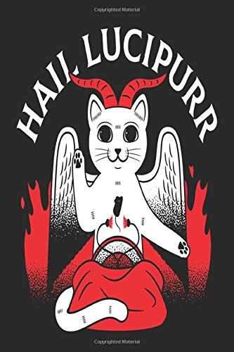 cate cute Smiling hail lucipurr A cross Salutation horns fire The wings of the angels: notebook hail lucipurr for Freemasonry 120 page notebooks and journals notebook 6x9