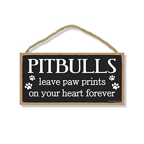 Honey Dew Gifts Pitbulls Leave Paw Prints, Wooden Pet Memorial Home Decor, Decorative Dog Bereavement Wall Sign, 5 Inches by 10 Inches