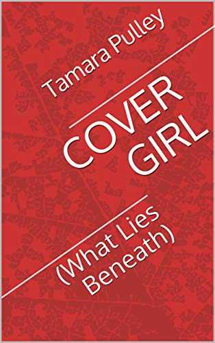 COVER GIRL: (What Lies Beneath) (English Edition)