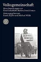 Volksgemeinschaft: Neue Forschungen zur Gesellschaft des Nationalsozialismus