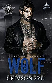 WOLF: Hellbound Lovers MC #1 by [Crimson Syn]