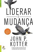 Liderar a Mudança (Portuguese Edition)
