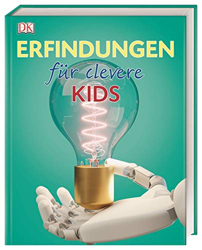 Preisvergleich Produktbild Erfindungen für clevere Kids: Lexikon mit über 1500 farbigen Abbildungen
