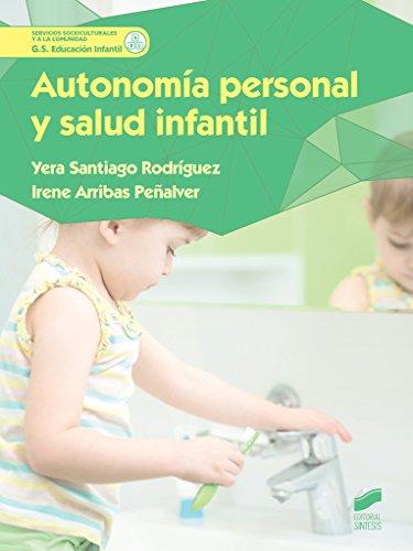 Autonomía personal y salud infantil (Servicios Socioculturales y a la comunidad) -...