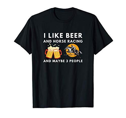 Divertido, me gusta la cerveza y las carreras de caballos y Camiseta
