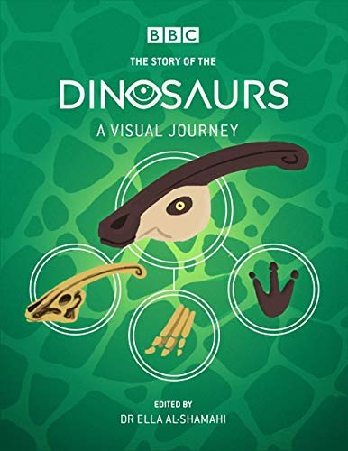 BBC: The Story of the Dinosaurs (English Edition)