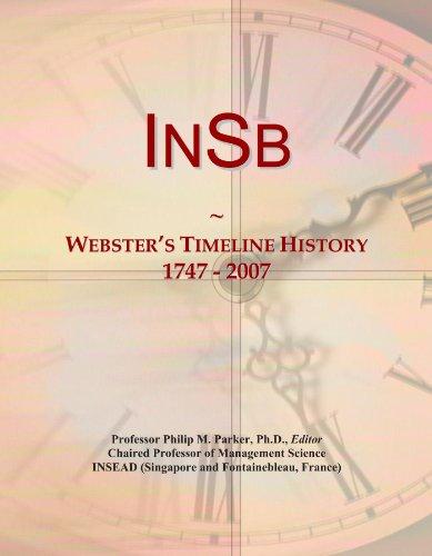 InSb: Webster's Timeline History, 1747 - 2007