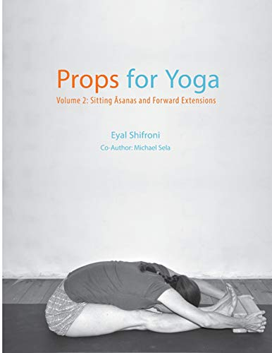 Props for Yoga - Volume 2: Sitting Asanas and Forward Extensions