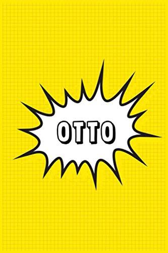 Otto: Personalized Name Otto Notebook, Gift for Otto, Diary Gift Idea