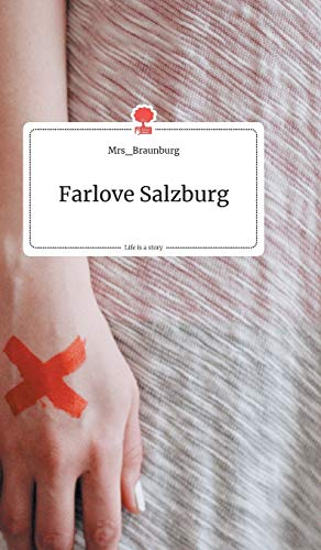 Farlove Salzburg. Life is a Story - story.one