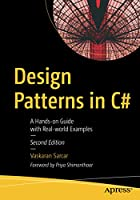 Design Patterns in C#: A Hands-on Guide with Real-world Examples, 2nd Edition Front Cover