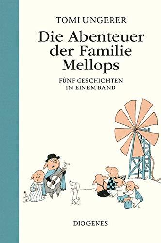 Die Abenteuer der Familie Mellops: Fünf Geschichten in einem Band (Kinderbücher)