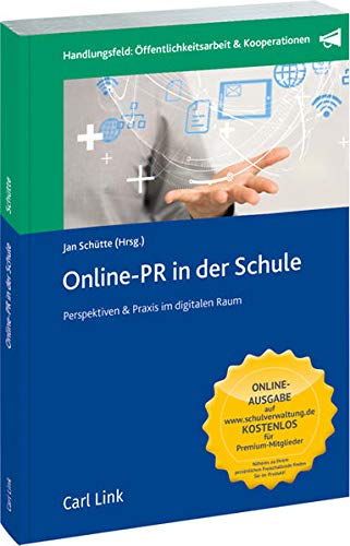 Online-PR in der Schule: Perspektiven & Praxis im digitalen Raum
