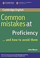 Common Mistakes at Proficiency. Book by Unknown(2018-12-31)