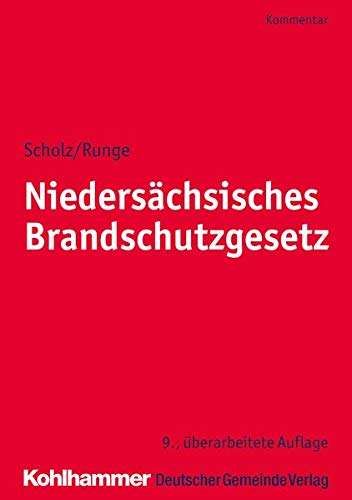 Niedersächsisches Brandschutzgesetz: Kommentar (Kommunale Schriften für Niedersachsen)