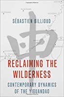 Reclaiming the Wilderness: Contemporary Dynamics of the Yiguandao