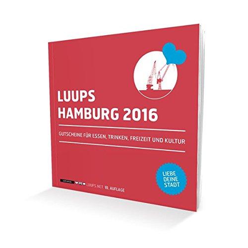 LUUPS Hamburg 2016: Gutscheine für Essen, Trinken, Freizeit und Kultur