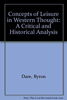 Concepts of Leisure in Western Thought: Critical and Historical 0787227439 Book Cover