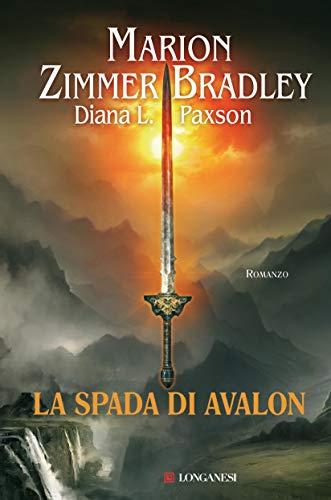La spada di Avalon (La Gaja scienza Vol. 1030)