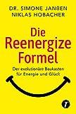 Die Reenergize-Formel  von Dr. Simone Janßen