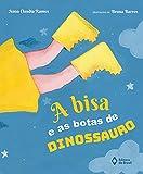 A bisa e as botas de dinossauro (Cometa Literatura) (Portuguese Edition)