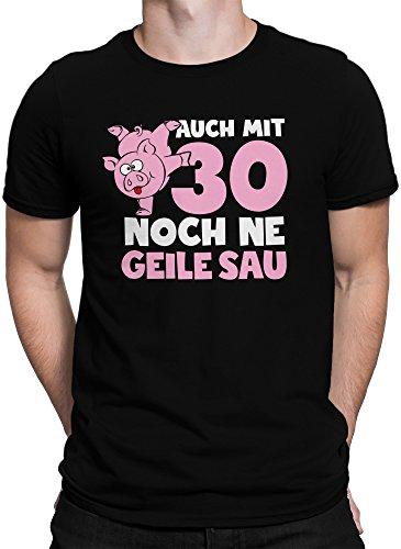 vanVerden Herren T-Shirt Auch mit 30 noch ne Geile Sau 30er Geburtstag Jubiläum, Größe:L, Farbe:Schwarz