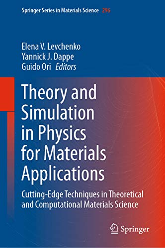 Theory and Simulation in Physics for Materials Applications: Cutting-Edge Techniques in Theoretical and Computational Materials Science (Springer Series ... Science Book 296) (English Edition)