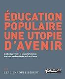 Education populaire, une utopie d'avenir