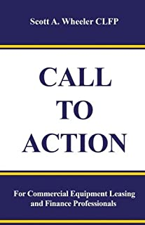 Call to Action: For Commercial Equipment Leasing and Finance Professionals