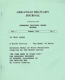 Arkansas Military Journal Vol. 7, No. 1, Summer 1999: