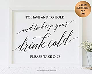 Arvier to Have and to Hold and to Keep Your Drink Cold Sign Wedding Beer Can Cooler Sign Printable Wedding Reception Sign Wedding Favor Sign Rustic