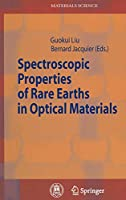 Spectroscopic Properties of Rare Earths in Optical Materials (Springer Series in Materials Science, 83)