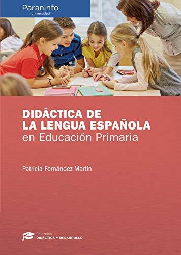 Didáctica de la Lengua Española en Educación Primaria eBook: FERNÁNDEZ MARTÍN, PATRICIA: Amazon.es: Tienda Kindle