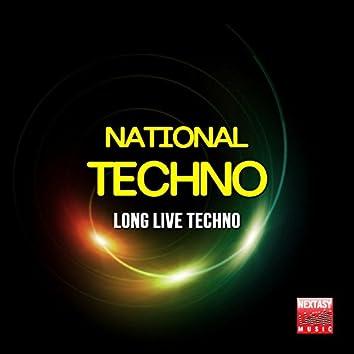 National Techno (Long Live Techno)