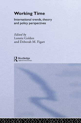 Working Time: International Trends, Theory and Policy Perspectives (Routledge Advances in Social Economics)