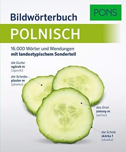PONS Bildwörterbuch Polnisch: 16.000 Wörter und Wendungen mit landestypischem Sonderteil