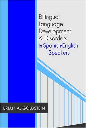 Bilingual Language Development & Disorders in...
