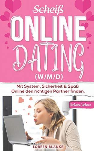 (Scheiß) Online Dating (w/m/d): Erfahrungsbericht: Mit System,...