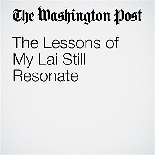The Lessons of My Lai Still Resonate copertina