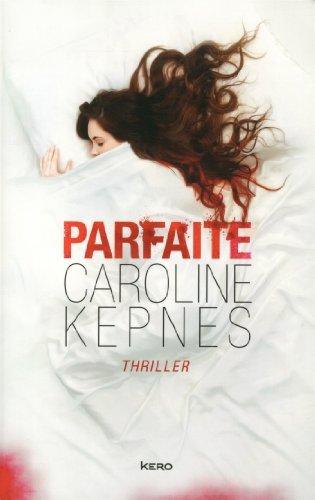 Parfaite de Caroline Kepnes (9 avril 2015) Broché